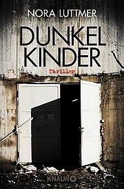 Dunkelkinder - Luttmer, Nora - Droemer Knaur