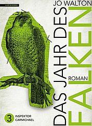 Autor: Walton, Jo, Titel: Das Jahr des Falken
