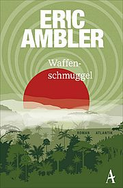 Autor: Ambler, Eric, Titel: Waffenschmuggel