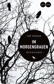 Im Morgengrauen - Bouman, Tom - ars vivendi