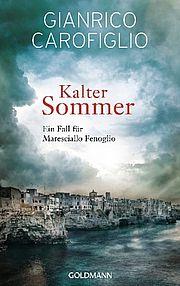 Kalter Sommer - Carofiglio, Gianrico - Goldmann