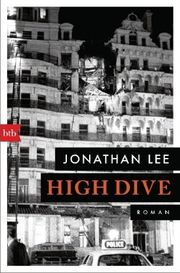 High Dive - Lee, Jonathan - Blanvalet