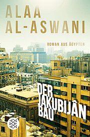 Autor: Aswani, Alaa Al-, Titel: Der Jakubijân-Bau