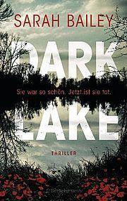 Autor: Bailey, Sarah, Titel: Dark Lake