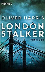 Autor: Harris, Oliver, Titel: London Stalker