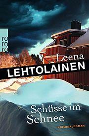 Autor: Lehtolainen, Leena, Titel: Schüsse im Schnee