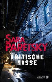 Kritische Masse - Paretsky, Sara - Argument