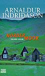 Nordermoor - Indridason, Arnaldur - Bastei