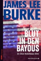 Blut in den Bayous - Burke, James Lee - Pendragon