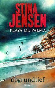 Autor: Jensen, Stina, Titel: Playa de Palma - Abgrundtief